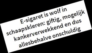 e-sigaret wolf in schaapskleren